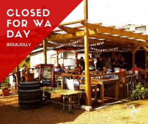 CLOSED FOR WA DAY
